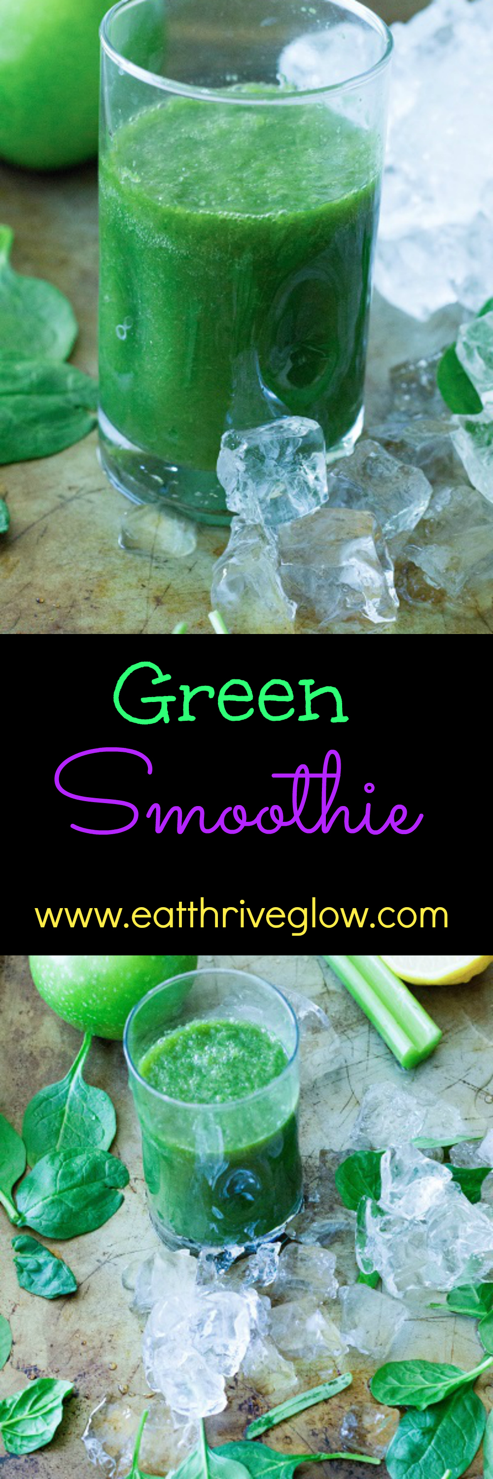Green Smoothie - Eat Thrive Glow