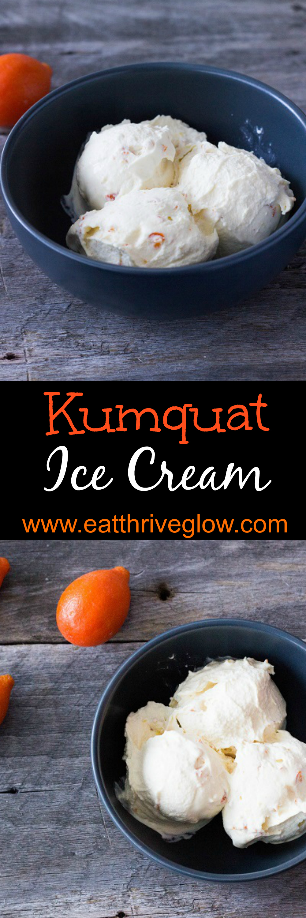 Kumquat Ice Cream - Eat Thrive Glow