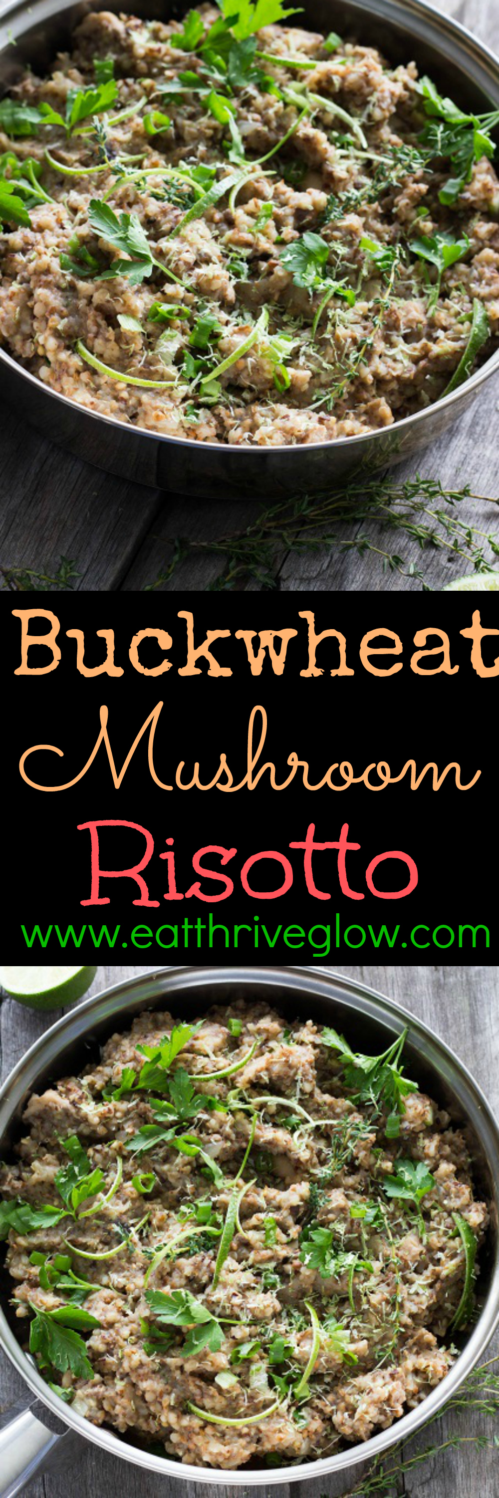 Buckwheat Mushroom Risotto - Eat Thrive Glow