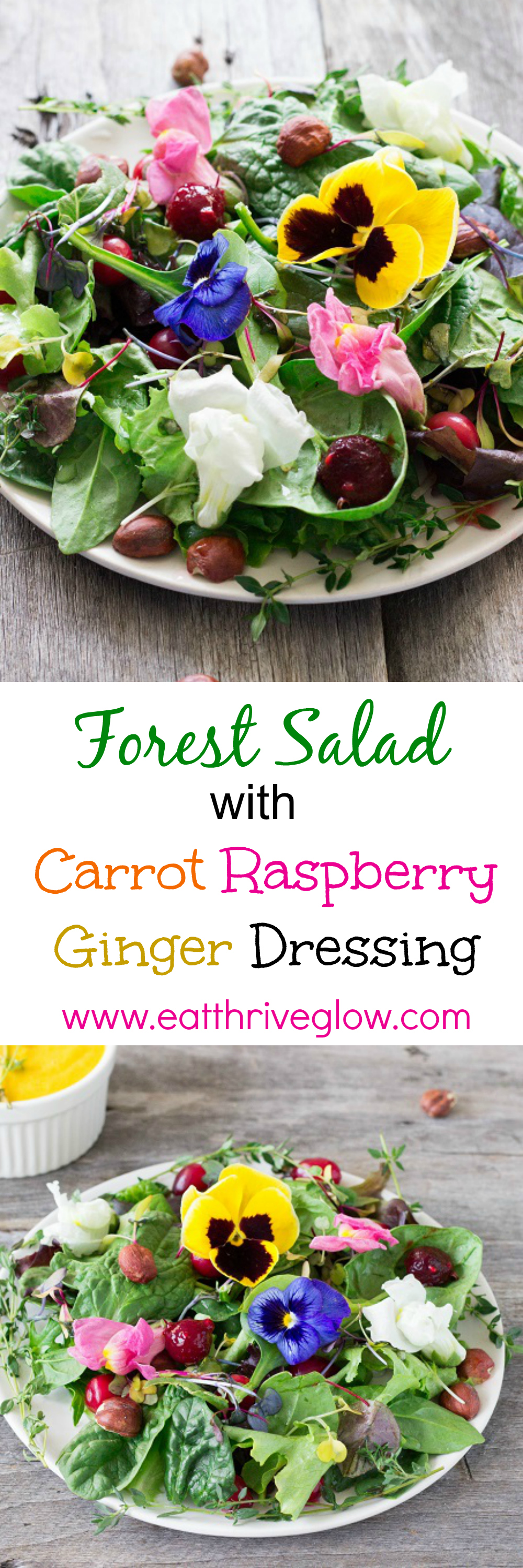 Forest Salad with Carrot Raspberry Ginger Dressing - Eat Thrive Glow